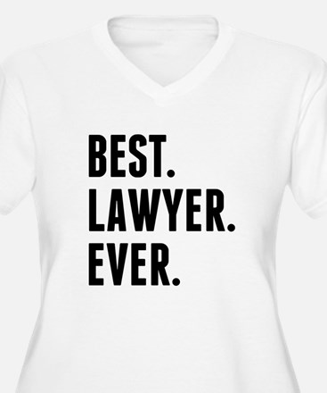 Best Lawyer Ever Plus Size T-Shirt