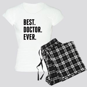 Best Doctor Ever Pajamas