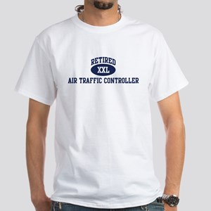 Retired Air Traffic Controlle White T-Shirt