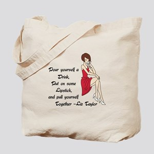 POUR YOURSELF A DRINK Tote Bag