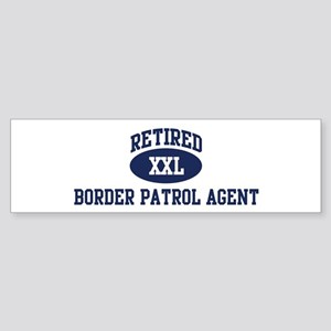 Retired Border Patrol Agent Bumper Sticker