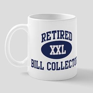 Retired Bill Collector Mug