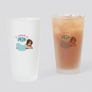 I NEED A SPA DAY Drinking Glass