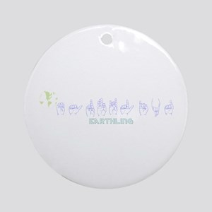 ASL Earthling Ornament (Round)