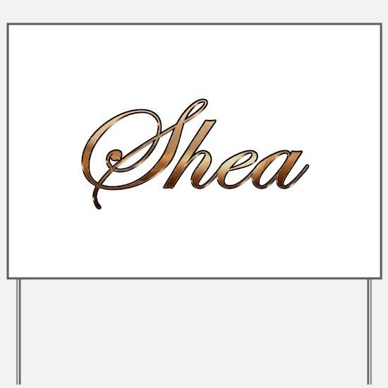Gold Shea Yard Sign