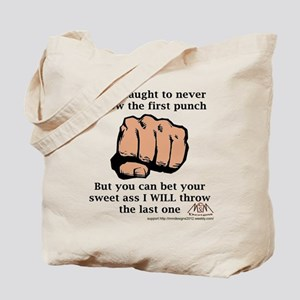 I was Taught Tote Bag