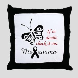 MELANOMA CHECK IT OUT Throw Pillow