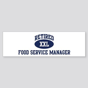 Retired Food Service Manager Bumper Sticker
