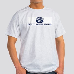 Retired Info Technology Teach Light T-Shirt
