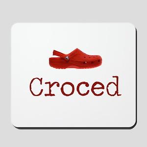 Croced Mousepad