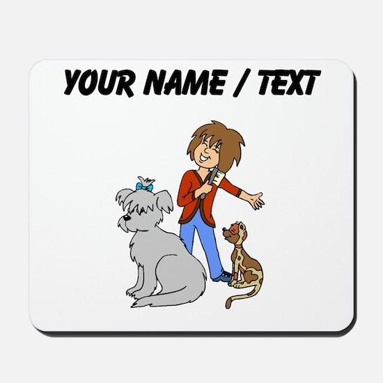 Custom Dog Groomer Mousepad