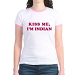 Kiss me I'm and indian chick Jr. Ringer T-Shirt