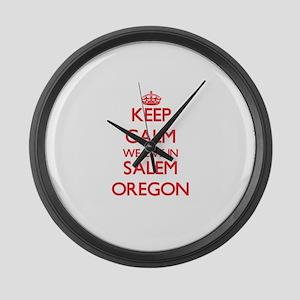 Keep calm we live in Salem Oregon Large Wall Clock