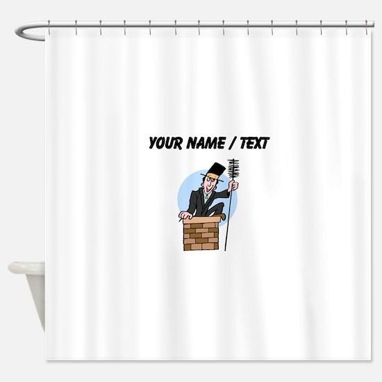 Custom Chimney Sweep Shower Curtain