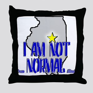 I am not (from) Normal (Illin Throw Pillow