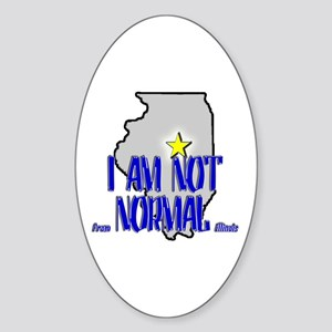 I am not (from) Normal (Illin Oval Sticker
