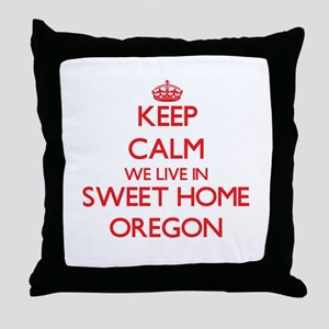 Keep calm we live in Sweet Home Orego Throw Pillow
