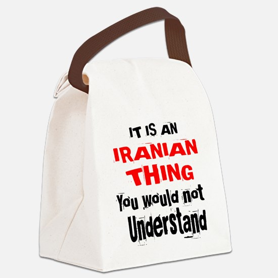 It Is Iranian Thing Canvas Lunch Bag