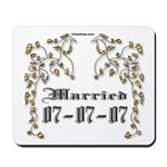Anniversary Married 07-07-07 Mousepad