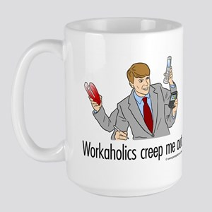 Workaholics Creep Me Out Large Mug
