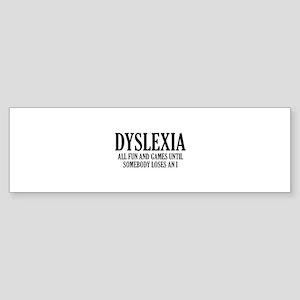 Dyslexia Sticker (Bumper)