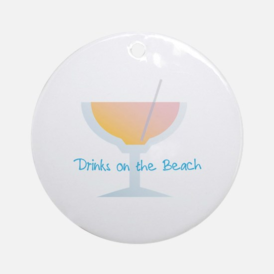 Drinks On The Beach Ornament (Round)