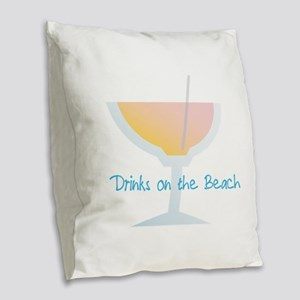 Drinks On The Beach Burlap Throw Pillow