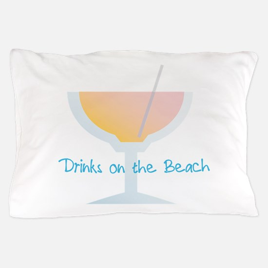 Drinks On The Beach Pillow Case