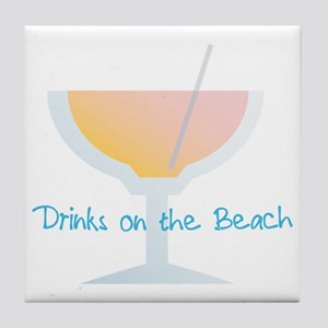 Drinks On The Beach Tile Coaster
