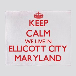Keep calm we live in Ellicott City M Throw Blanket
