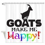 Goats Make Me Happy Shower Curtain