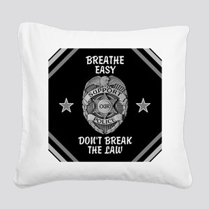 Breathe Easy! Square Canvas Pillow