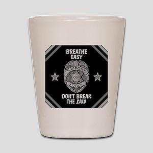 Breathe Easy! Shot Glass