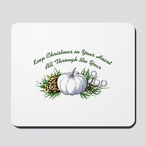 CHRISTMAS IN YOUR HEART Mousepad