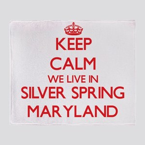 Keep calm we live in Silver Spring M Throw Blanket