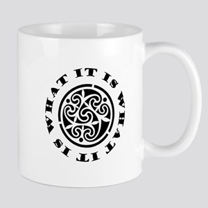 ItIsWhatItIs 11 oz Ceramic Mug