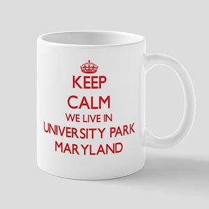 Keep calm we live in University Park Maryland Mugs