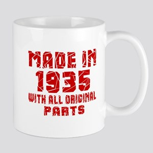 Made In 1935 With All Original Parts Mug
