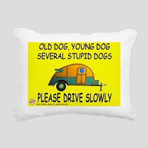 Drive slowly Rectangular Canvas Pillow