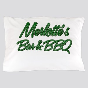 Merlottes Bar and BBQ Pillow Case