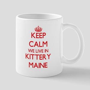 Keep calm we live in Kittery Maine Mugs