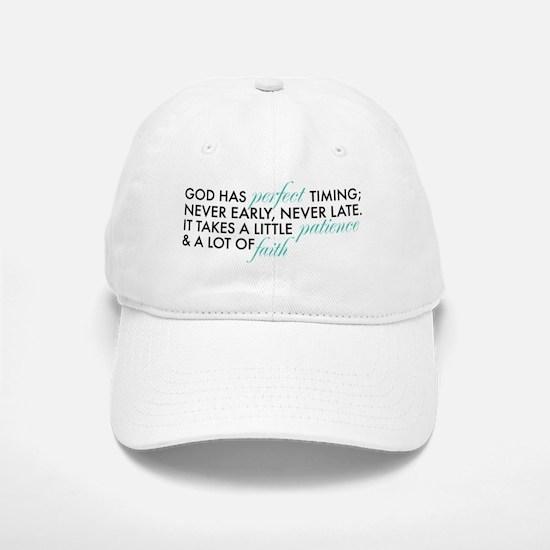 God Has Perfect Timing Baseball Baseball Cap