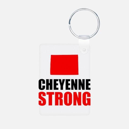 Cheyenne Strong Keychains