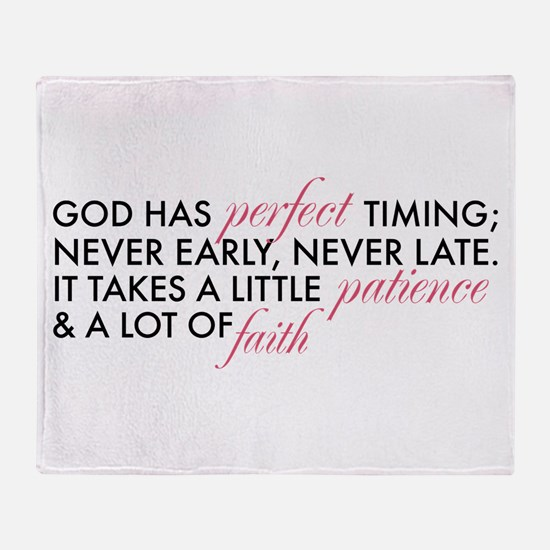 God has Perfect Timing Throw Blanket