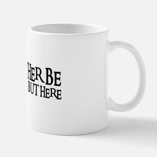I'D RATHER BE ANYWHERE Mug