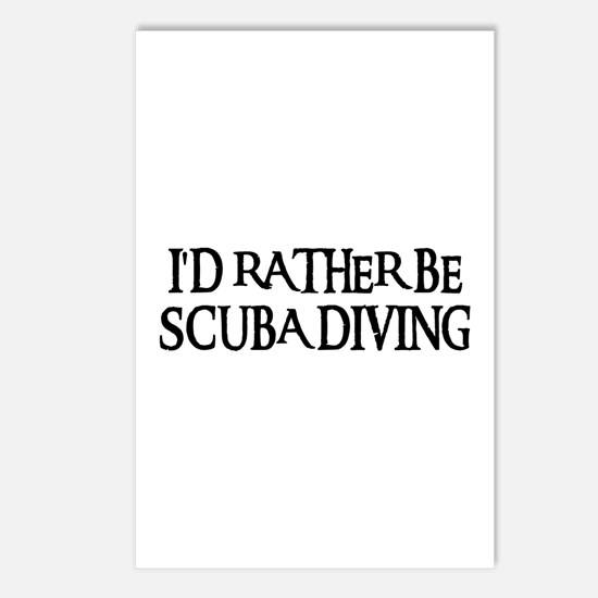 I'D RATHER BE SCUBA DIVING Postcards (Package of 8