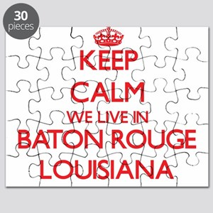 Keep calm we live in Baton Rouge Louisiana Puzzle