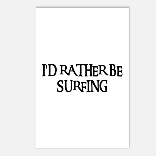 I'D RATHER BE SURFING Postcards (Package of 8)
