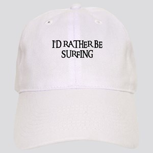 I'D RATHER BE SURFING Cap