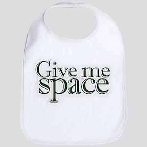 Give me space Bib